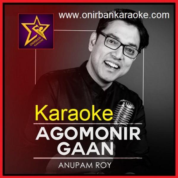 Agomonir Gaan Karaoke By Anupam Roy - With Chorus (Mp4)