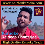 Jo Wada Kiya Karaoke By Rajdeep Chatterjee (Unplagged) (Mp4)