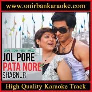 Jol Pore Pata Nore Karaoke By Baby Naznin & Kumar Bishwajit (Mp4)