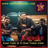 Kaun Tujhe & Ei Raat Tomar Amar Karaoke By Rahul Tanmoy & Subhro (Mp4)