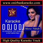 O Dj O Dj Ekta Jhaka Naka Gan Baja Karaoke By Kona (Mp4)