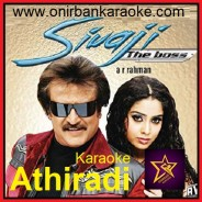 Athiradi Karaoke By AR Rahman (Sivaji The Boss) (Tamil_Mp3)