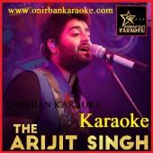 Ei Bhalo Ei Kharap Karaoke By Arijit Singh (Mp4)