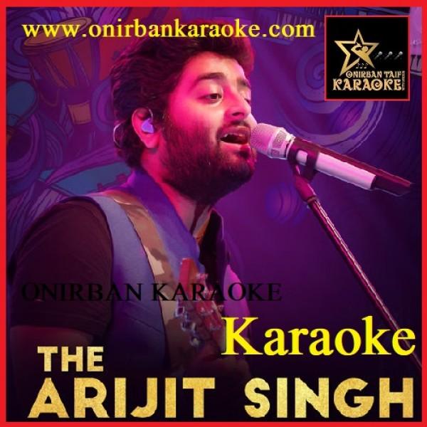 Ei Bhalo Ei Kharap By Arijit Singh (Karaoke_Mp4)